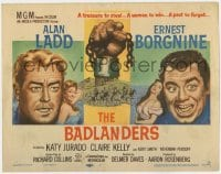 3b045 BADLANDERS TC 1958 cool art of Alan Ladd, Ernest Borgnine and shackled fist holding chain!