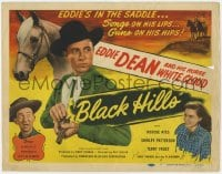 3b057 BLACK HILLS TC 1947 Eddie Dean's in the saddle, songs on his lips, guns on his hips!