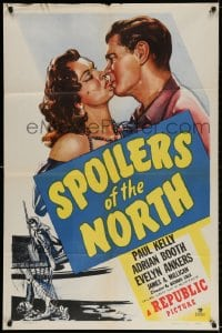 3j836 SPOILERS OF THE NORTH 1sh 1947 romantic close-up artwork of Paul Kelly & Adrian Booth!