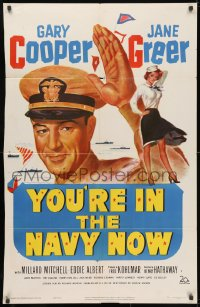 3j997 YOU'RE IN THE NAVY NOW 1sh 1951 art of Naval officer Gary Cooper, sexy Jane Greer!