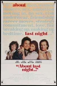 3t013 ABOUT LAST NIGHT int'l 1sh 1986 Rob Lowe, Demi Moore, James Belushi, Elizabeth Perkins