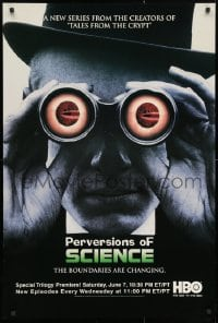 3z127 PERVERSION OF SCIENCE tv poster 1997 HBO television, wild image of man with binoculars!