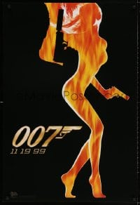 3z989 WORLD IS NOT ENOUGH teaser DS 1sh 1999 James Bond, flaming silhouette of sexy girl!