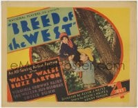 4a019 BREED OF THE WEST TC 1930 cowboy Wally Wales with Virginia Brown Faire in tree, ultra rare!
