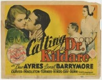 4a022 CALLING DR. KILDARE TC 1939 Lew Ayres, beautiful 18 year-old Lana Turner, Lionel Barrymore!