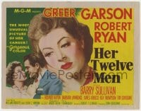 4a048 HER TWELVE MEN TC 1954 the most unusual picture of Greer Garson's career, Robert Ryan