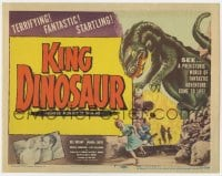 4a058 KING DINOSAUR TC 1955 Bert I. Gordon, prehistoric world of fantastic adventure come to life!