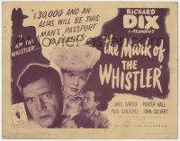 4a072 MARK OF THE WHISTLER TC 1944 $30,000 & an alias will be Richard Dix's passport to death!