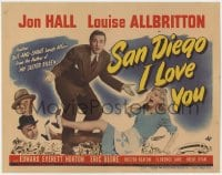 4a144 SAN DIEGO I LOVE YOU TC 1944 Jon Hall & Louise Allbritton in an out-and-shout laugh affair!