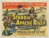 4a162 STAND AT APACHE RIVER TC 1953 Stephen McNally, Julia Adams, art of Native American Indians!