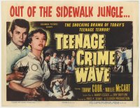 4a165 TEEN-AGE CRIME WAVE TC 1955 bad girls & guns, shocking drama of today's teenage terror!