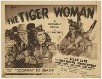 4a171 TIGER WOMAN chapter 2 TC 1944 Lane, Stirling, Republic adventure serial, Doorway to Death!