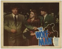 4a980 WOLF MAN LAMINATED LC #7 R1948 Evelyn Ankers stares at distraught Lon Chaney Jr. holding cane!