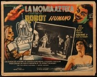 4b187 LA MOMIA AZTECA CONTRA EL ROBOT HUMANO Mexican LC 1957 mad scientist & others by the robot!