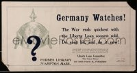 4b028 GERMANY WATCHES 11x21 WWI war poster 1917 war ends quickest with Liberty Loan soonest sold!