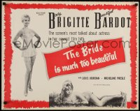 4k019 BRIDE IS MUCH TOO BEAUTIFUL 1/2sh 1958 sexy barely-dressed Brigitte Bardot in lingerie!