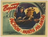4k194 ACTION IN THE NORTH ATLANTIC LC 1943 c/u of Humphrey Bogart, Alan Hale & Raymond Massey!