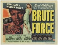 4k152 BRUTE FORCE TC 1947 art of tough Burt Lancaster & sexy full-length Yvonne DeCarlo!