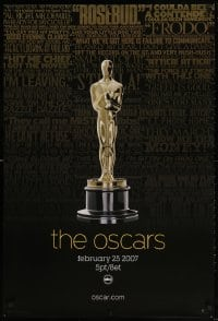 4r508 79TH ANNUAL ACADEMY AWARDS 1sh 2007 cool image of Oscar statue & famous quotes!