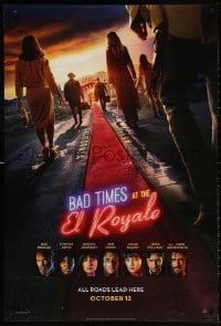 4r540 BAD TIMES AT THE EL ROYALE style B teaser DS 1sh 2018 Bridges, Dakota Johnson, red carpet!