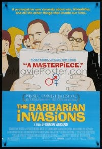 4r542 BARBARIAN INVASIONS DS 1sh 2003 a comedy about all things that invade our lives!