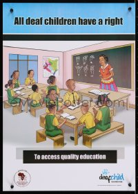 4r236 ALL DEAF CHILDREN HAVE A RIGHT 17x23 Ugandan special poster 2000s equal education!
