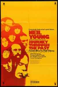 4t467 JOURNEY THROUGH THE PAST 25x37 1sh 1973 Neil Young, everybody look what's goin' down!