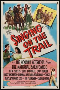 4t778 SINGING ON THE TRAIL 1sh 1946 Hoosier Hotshots from The National Barn Dance, Ken Curtis!