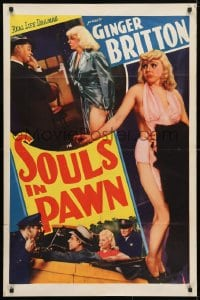 4t791 SOULS IN PAWN 1sh 1940 sexy, greedy burlesque dancer Ginger Britton adopts baby, ultra-rare!