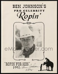 4x076 BEN JOHNSON signed program book 1995 at his Pro Celebrity Ropin' For Kids event!