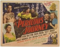 4x042 PERILOUS JOURNEY signed TC 1953 by Vera Ralston, with barechested Scott Brady on ship!