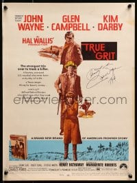 4x013 TRUE GRIT signed WC 1969 by John Wayne, who played Rooster Cogburn, Glen Campbell, Kim Darby!