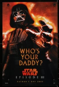 4z078 REVENGE OF THE SITH mini poster 2005 Star Wars Episode III, who's your daddy, Vader!