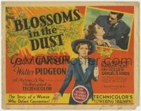 5b012 BLOSSOMS IN THE DUST TC 1941 Greer Garson is a woman who defied convention, Walter Pidgeon!