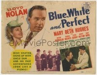5b014 BLUE, WHITE & PERFECT TC 1941 Lloyd Nolan as Detective Michael Shayne, Mary Beth Hughes