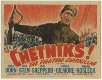 5b025 CHETNIKS TC 1943 cool image of Philip Dorn as Yugoslavian soldier, The Fighting Guerrillas!