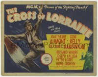 5b027 CROSS OF LORRAINE TC 1944 great art of Gene Kelly, MGM's drama of the Fighting French!