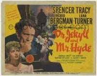 5b040 DR. JEKYLL & MR. HYDE TC 1941 Spencer Tracy, Ingrid Bergman & Lana Turner, Victor Fleming!