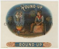 5d200 ROUND-UP 7x8 cigar box label 1890s art of cowboy dreaming of with his sweetheart!