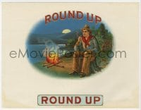 5d201 ROUND-UP 7x9 cigar box label 1890s great art of cowboy smoking by campfire at night!
