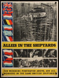 5g001 ALLIES IN THE SHIPYARDS 15x20 English WWII war poster 1940s vessels under construction!