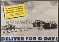 5g003 DELIVER FOR D DAY 20x28 WWII war poster 1944 LST delivering tanks and soldiers to a beach!