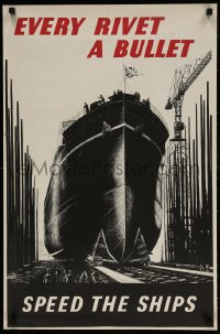5g005 EVERY RIVET A BULLET 20x30 English WWII war poster 1940s ship sitting in dry dock by Lucas!