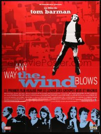 5j075 ANY WAY THE WIND BLOWS French 1p 2004 Tom Barman Belgian comedy, Frank Vercruyssen