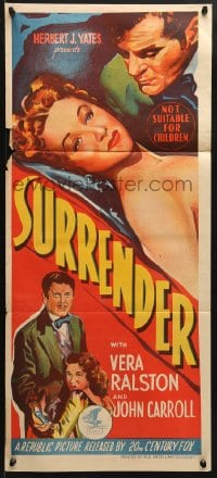 5k908 SURRENDER Aust daybill 1950 bad Vera Ralston destroyed John Carroll, the man she loved!