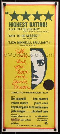 5k920 TELL ME THAT YOU LOVE ME JUNIE MOON Aust daybill 1970 Otto Preminger, art of Liza Minnelli!