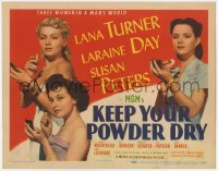 5m161 KEEP YOUR POWDER DRY TC 1945 gorgeous WACs Lana Turner, Laraine Day & Susan Peters!