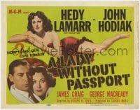 5m171 LADY WITHOUT PASSPORT TC 1950 art of sexiest barely-clad Hedy Lamarr & photo w/ John Hodiak!
