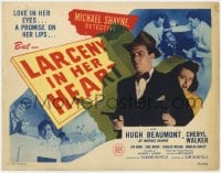 5m172 LARCENY IN HER HEART TC 1946 Hugh Beaumont as detective Michael Shayne, Cheryl Walker