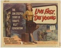 5m180 LIVE FAST DIE YOUNG TC 1958 classic artwork image of bad girl Mary Murphy on street corner!